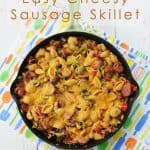 Cheesy Sausage Skillet