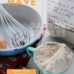 The 10 Must Have Staple Recipes to Stock Your Pantry