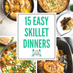 15 Best Skillet Dinner Recipes