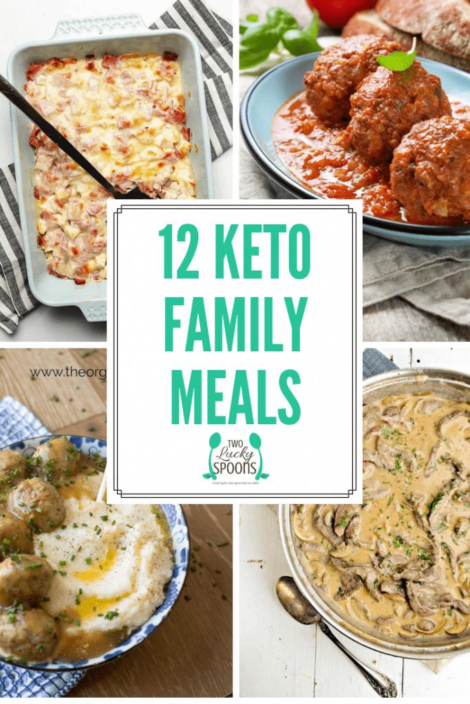 12 family friendly keto meals