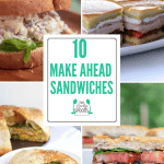 10 Make Ahead Sandwiches for Your Lunchbox